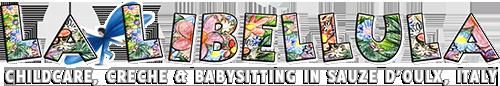 Baby Parking La Libellula - Sauze d'Oulx